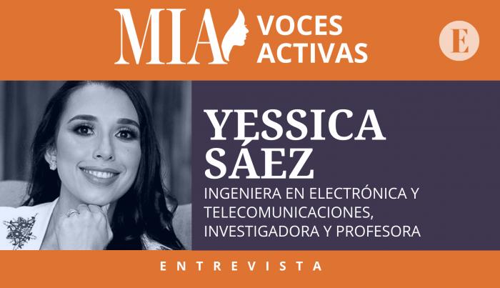 Yessica Sáez: 'Mi compromiso es impulsar a mujeres en carreras Stem'