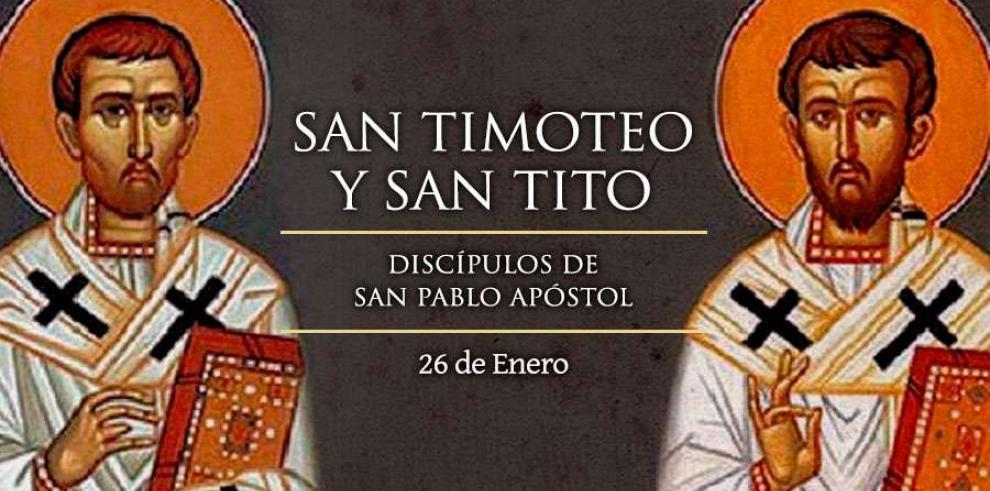 Hoy se conmemora a San Tito y San Timoteo, discípulos de San Pablo Apóstol