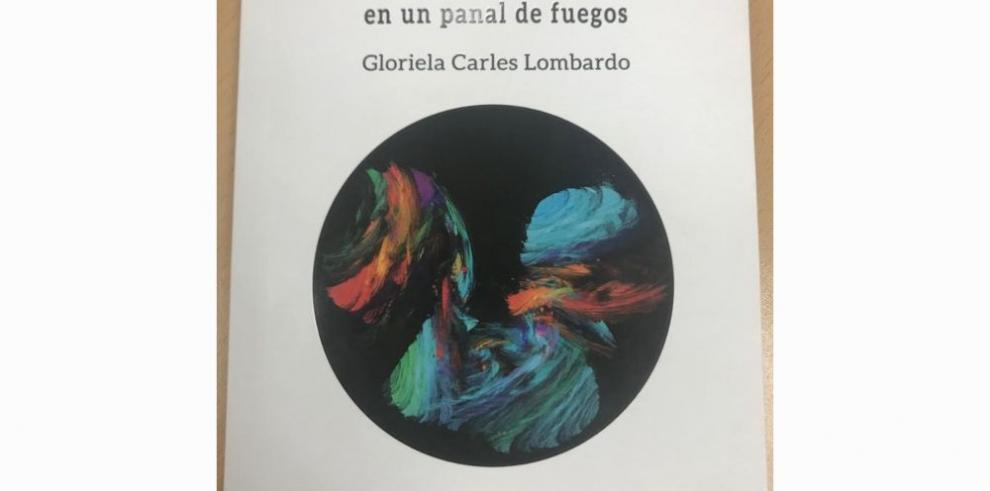 Las historias fugaces de Gloriela Carles Lombardo
