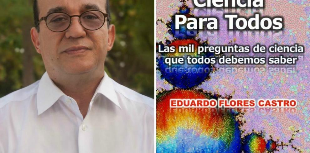 """Eduardo Flores Castro presenta libro de ciencia para """"no científicos"""""""