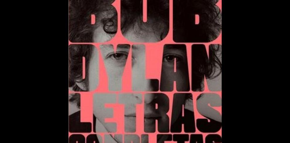 Dylan reúne por primera vez sus 'Letras completas'